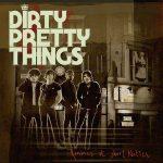 Dirty-Pretty-Things