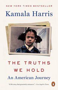 Камалы Харрис The Truths We Hold. An American Journey